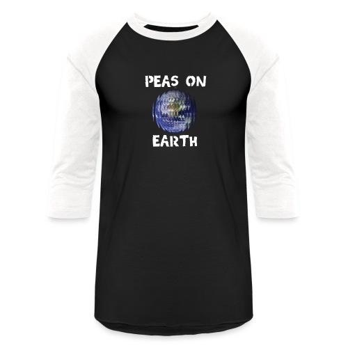 Peas on Earth! - Unisex Baseball T-Shirt