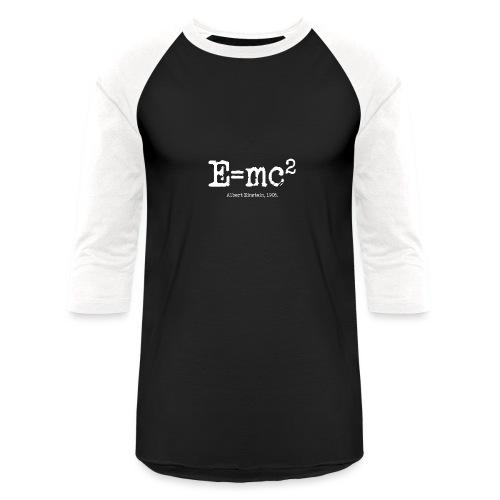 E=mc2 - Baseball T-Shirt