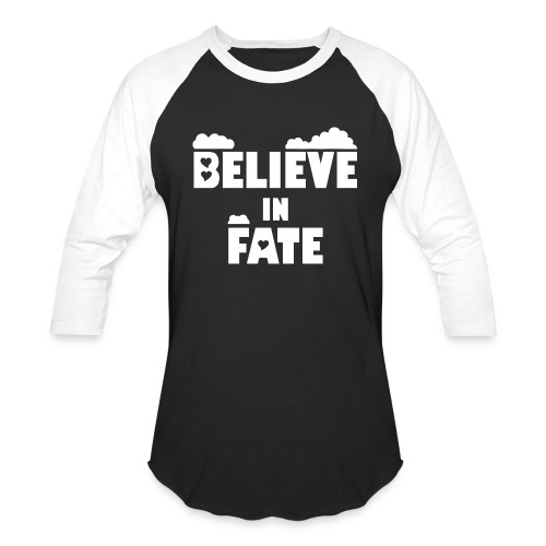 Believe In Fate | Mike Fate - Unisex Baseball T-Shirt