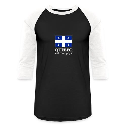 Québec est mon pays - Baseball T-Shirt
