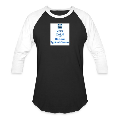 keep calm and be like typical gamer - Unisex Baseball T-Shirt