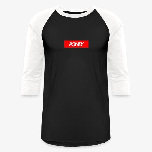 SUPREME PONEY v2 - Unisex Baseball T-Shirt