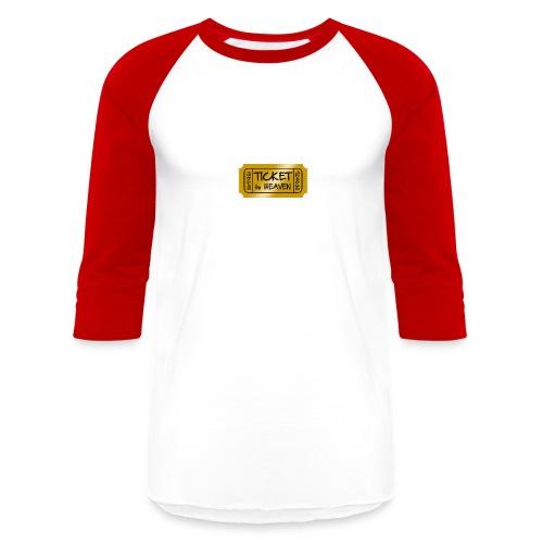 Ticket to heaven - Baseball T-Shirt