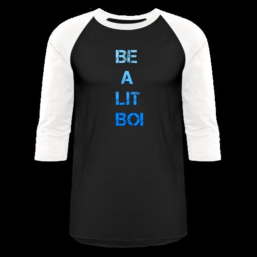 BE A LIT BOI Special - Baseball T-Shirt