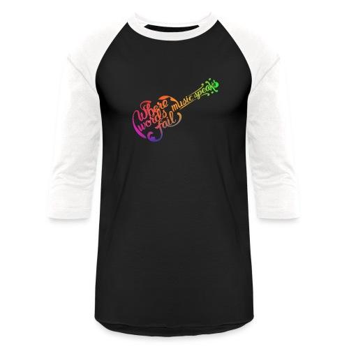 Where Words Fail Music Speaks - Unisex Baseball T-Shirt