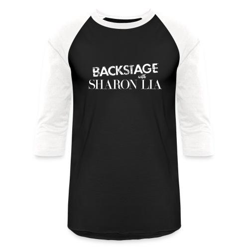 Backstage With Sharon Lia - White - Unisex Baseball T-Shirt