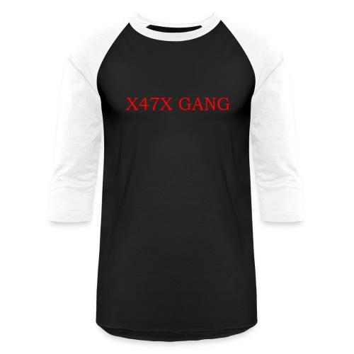 X47X GANNNGGGGG - Baseball T-Shirt