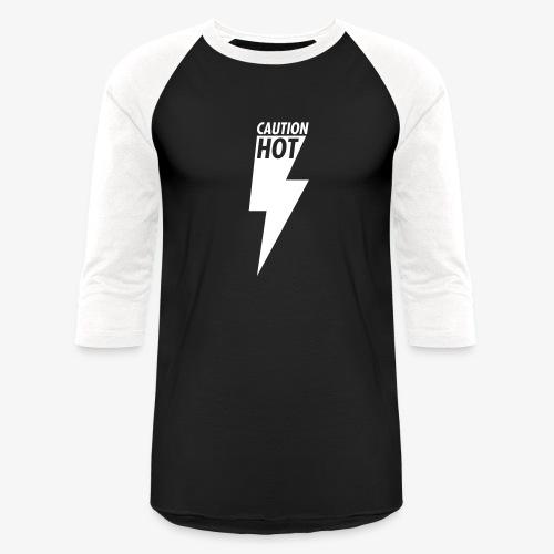 Caution Hot - Baseball T-Shirt