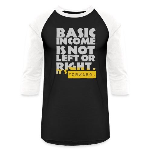 UBI is not Left or Right - Unisex Baseball T-Shirt