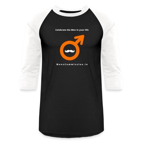Celebrate the Men in your life - Unisex Baseball T-Shirt