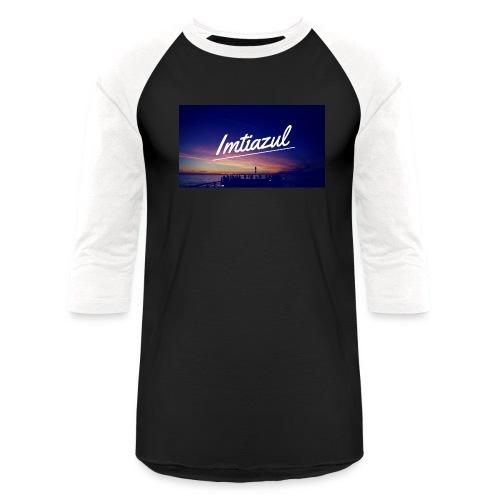 Copy of imtiazul - Baseball T-Shirt