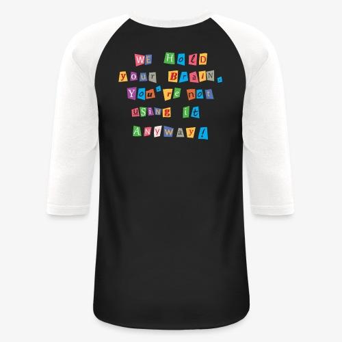 Brain ransom - Baseball T-Shirt