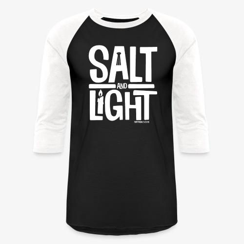 Salt + Light - Baseball T-Shirt