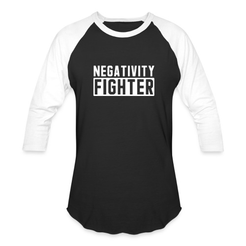 Negativity Fighter & Positivity League Member ! - Unisex Baseball T-Shirt