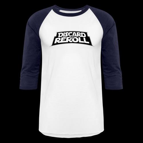 Discard to Reroll: Reroller Swag - Baseball T-Shirt