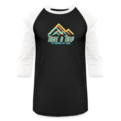 Take a trip - Unisex Baseball T-Shirt
