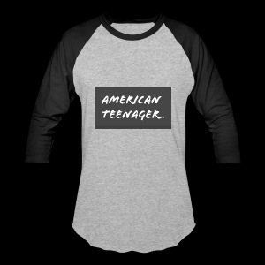 American Teenager. - Baseball T-Shirt