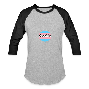 She/Her - Baseball T-Shirt