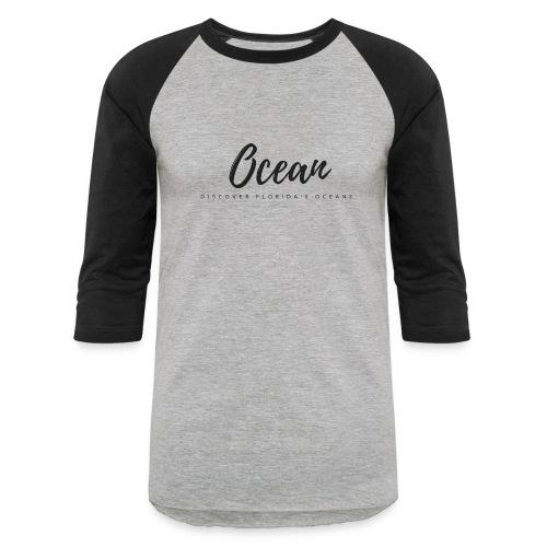 Discover Florida's Oceans Tee - Baseball T-Shirt