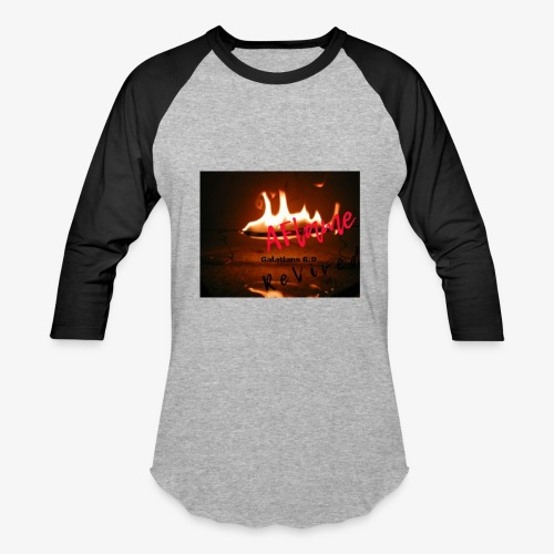 A Flame Revived - Baseball T-Shirt