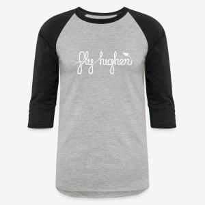 Fly Higher - White - Baseball T-Shirt