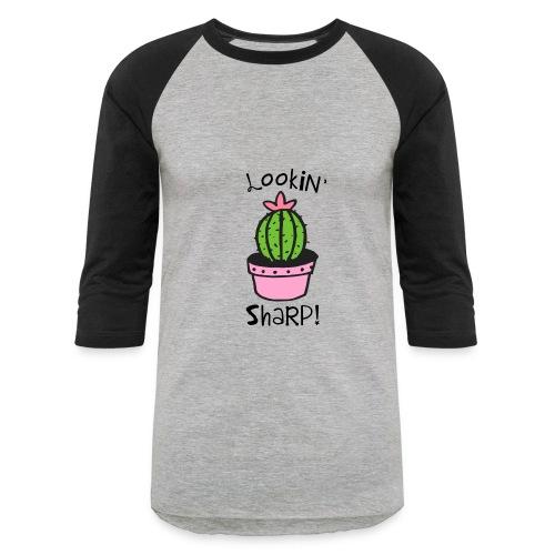 Lookin' Sharp - Baseball T-Shirt