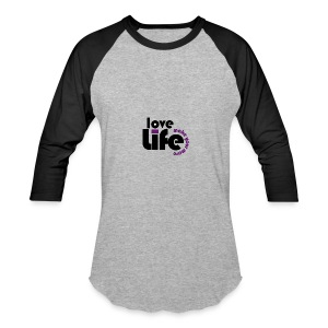 Love Life - Baseball T-Shirt