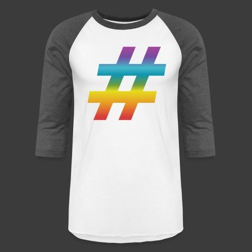 Rainbow Include Hash - Unisex Baseball T-Shirt