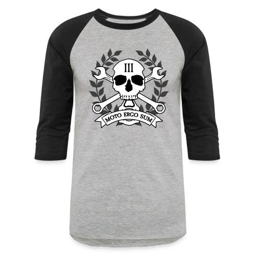 Moto Ergo Sum - Baseball T-Shirt