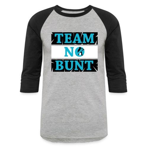 Team No Bunt - Baseball T-Shirt