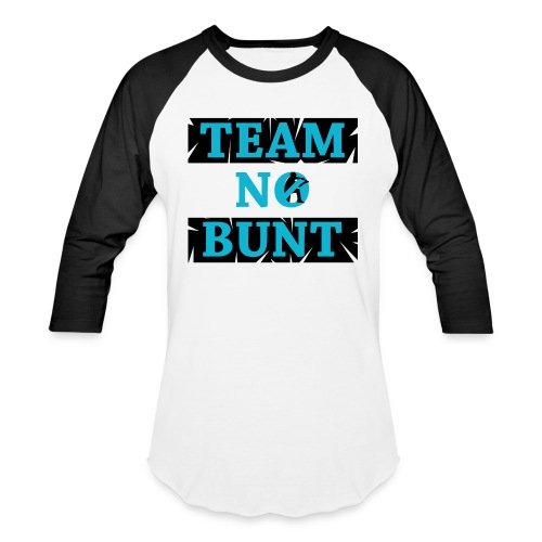 Team No Bunt - Baseball T-Shirt