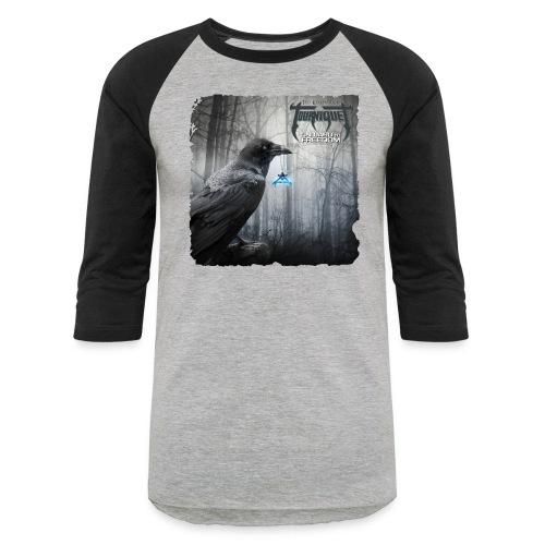 Tourniquet: ONWARD TO FREEDOM - Baseball T-Shirt