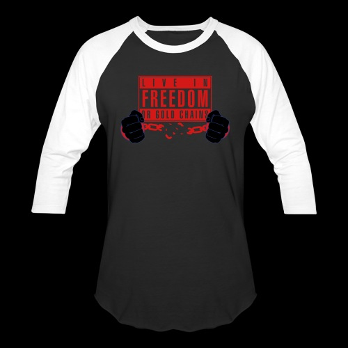 Live Free - Baseball T-Shirt