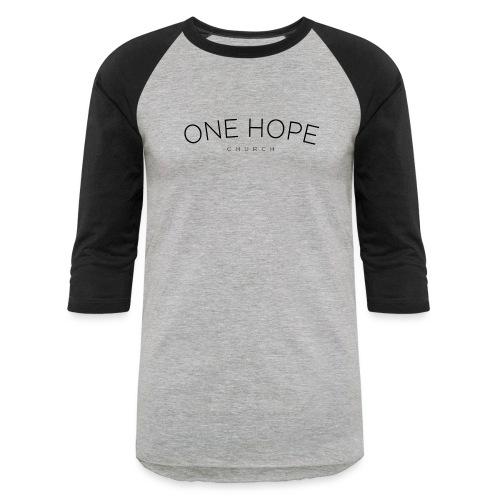 One Hope Church - Baseball T-Shirt
