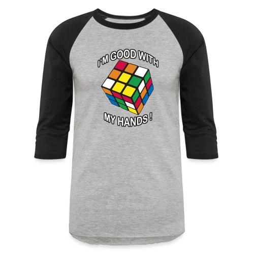Rubik's Cube Good With My Hands - Baseball T-Shirt