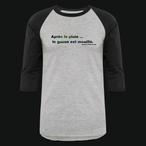 WET GRASS - Baseball T-Shirt