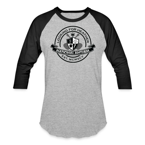 Looking For Heather - National Anthem Crest - Baseball T-Shirt