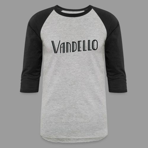Vandello Logo-Black - Baseball T-Shirt