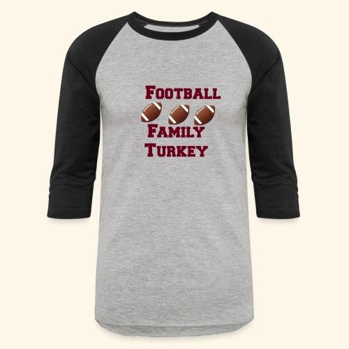 FOOTBALL FAMILY TURKEY TEE - Baseball T-Shirt