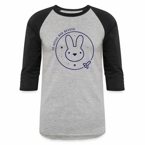 Space Bunny - To Venus And Beyond - Baseball T-Shirt