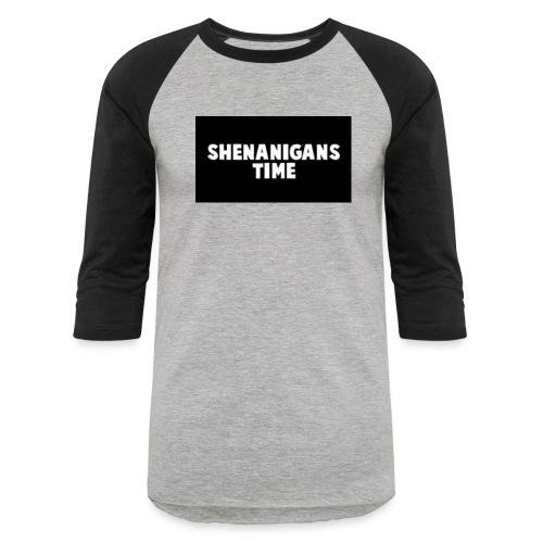 SHENANIGANS TIME MERCH - Unisex Baseball T-Shirt