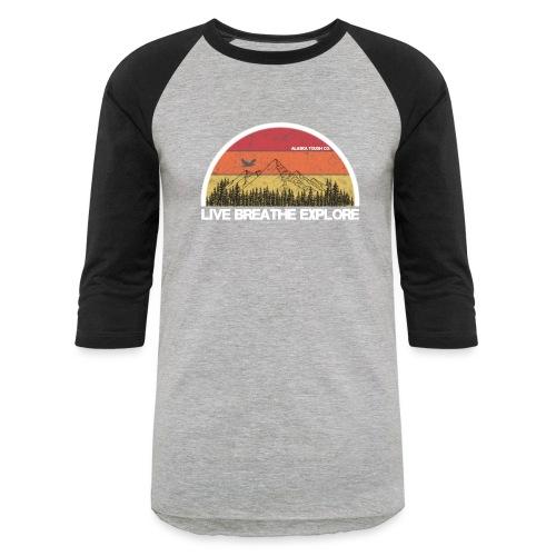 Live Breathe Explore Mountain - Unisex Baseball T-Shirt