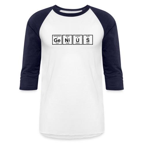 Genius (Periodic Elements) - Baseball T-Shirt