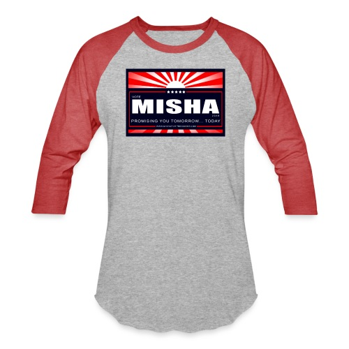 Vote 4 Misha Poster - Unisex Baseball T-Shirt