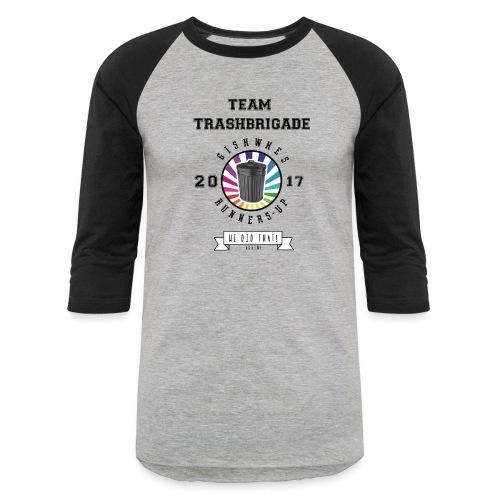 TrashBrigade 2017 - Baseball T-Shirt