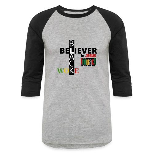Black, Woke and Believer in Jesus - Unisex Baseball T-Shirt
