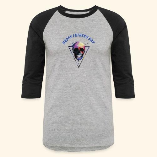 Happy fathers day skull Tee T shirt - Baseball T-Shirt