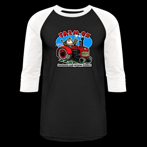 Mr Natural Farm On - Baseball T-Shirt