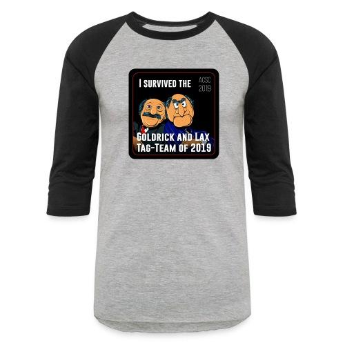 Goldrick and Lax Tag Team - Baseball T-Shirt