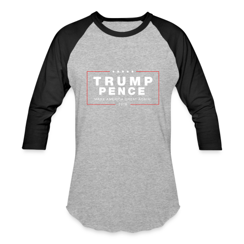 Official Trump Pence 2016 - Baseball T-Shirt
